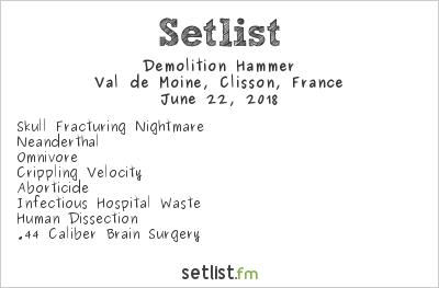 Demolition Hammer Setlist Hellfest 2018 2018