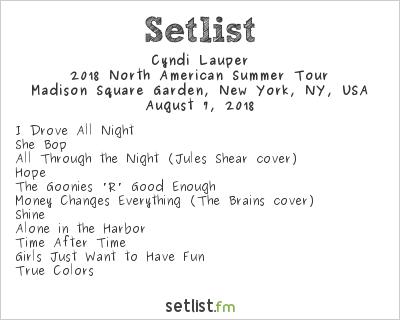 Cyndi Lauper Setlist Madison Square Garden, New York, NY, USA 2018, 2018 North American Summer Tour