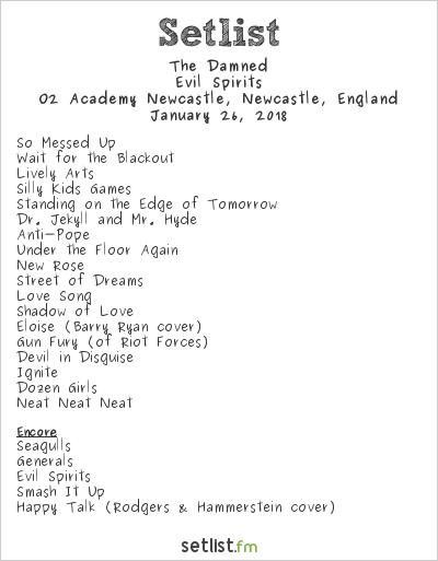 The Damned Setlist O2 Academy Newcastle, Newcastle, England 2018, Evil Spirits