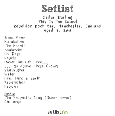Cellar Darling Setlist Rebellion Rock Bar, Manchester, England 2018, This Is the Sound