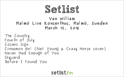 Van William Setlist Malmö Live, Malmö, Sweden 2018