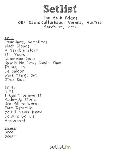 The Beth Edges Setlist ORF RadioKulturhaus, Vienna, Austria 2016