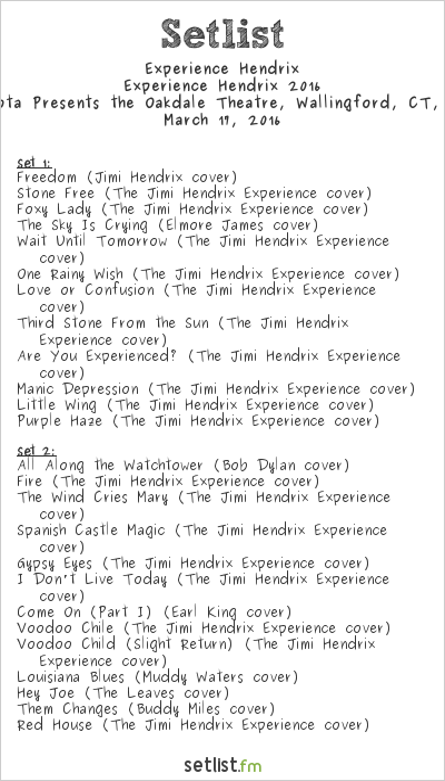 Experience Hendrix Setlist Toyota Presents the Oakdale Theatre, Wallingford, CT, USA, Experience Hendrix 2016
