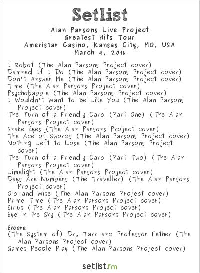 Alan Parsons Live Project Setlist Ameristar Casino, Kansas