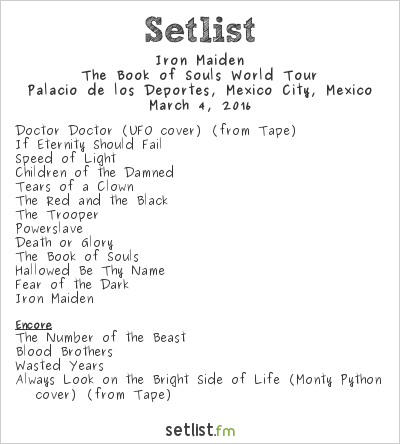 Iron Maiden Setlist Palacio de los Deportes, Mexico City, Mexico 2016, The Book of Souls