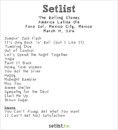 The Rolling Stones Setlist Foro Sol, Mexico City, Mexico 2016, América Latina Olé