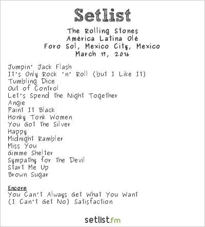 The Rolling Stones Setlist Foro Sol, Mexico City, Mexico 2016, América Latina Olé