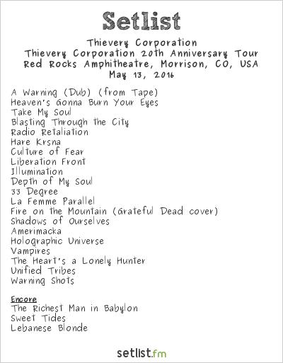 Thievery Corporation Tour  Setlist