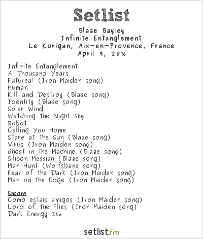 Blaze Bayley Setlist Korigan, Luynes, France 2016, Infinite Entanglement