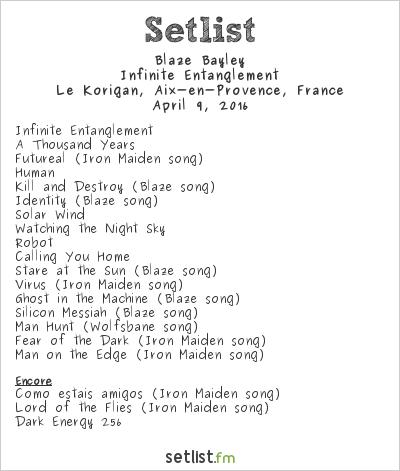 Blaze Bayley Setlist Korigan, Luynes, France 2016, Infinite Entanglement