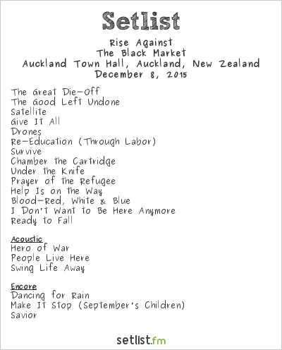Rise Against Setlist Auckland Town Hall, Auckland, New Zealand 2015, The Black Market