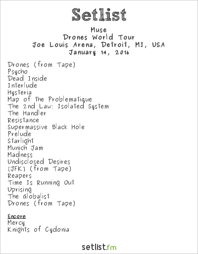 Muse Setlist Joe Louis Arena, Detroit, MI, USA 2016, Drones World Tour