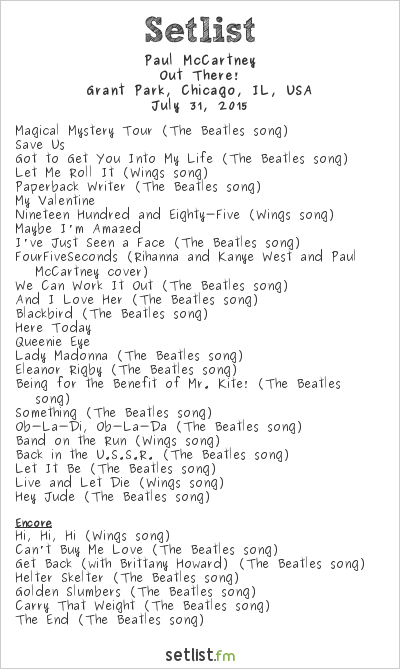 Paul McCartney Setlist Lollapalooza 2015 2015, Out There! Tour
