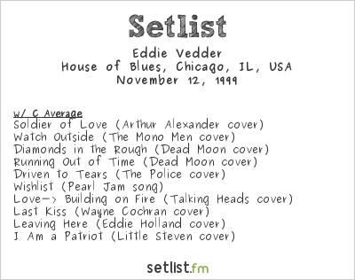Eddie Vedder Setlist House of Blues, Chicago, IL, USA 1999