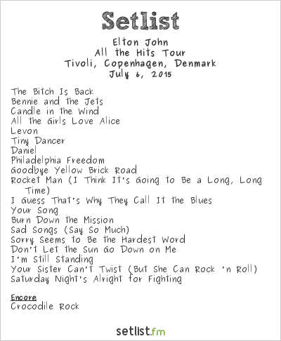 Elton John Setlist Copenhagen Jazz Festival 2015 2015, All the Hits Tour