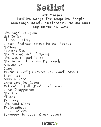 Frank Turner Setlist Backstage Hotel, Amsterdam, Netherlands 2015, Positive Songs for Negative People
