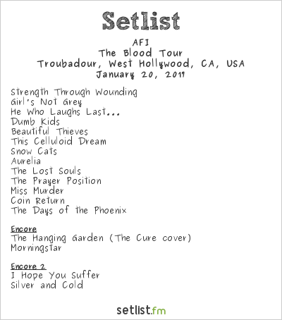 AFI Setlist Troubadour, West Hollywood, CA, USA 2017, The Blood Tour