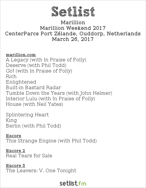 Marillion Setlist Marillion Weekend Convention NL 2017, Marillion Weekend 2017