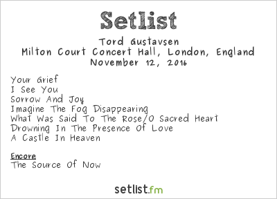 Tord Gustavsen Setlist Milton Court Concert Hall, City and London Borough of Westminster, England 2016