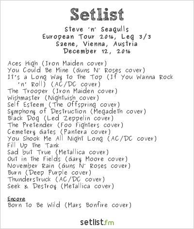 Steve 'n' Seagulls Setlist Szene, Vienna, Austria 2016, European Tour 2016, Leg 3/3