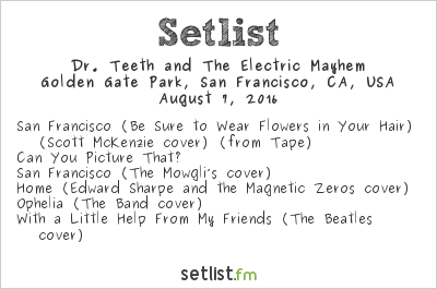 Dr. Teeth and The Electric Mayhem Setlist Outside Lands Music & Arts Festival 2016 2016