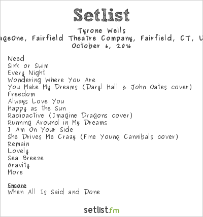 Tyrone Wells Setlist FTC Stage One, Fairfield, CT, USA 2016