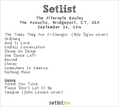 The Alternate Routes Setlist The Acoustic, Bridgeport, CT, USA 2016