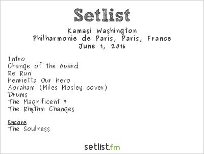 Kamasi Washington Setlist Villette Sonique 2016 2016