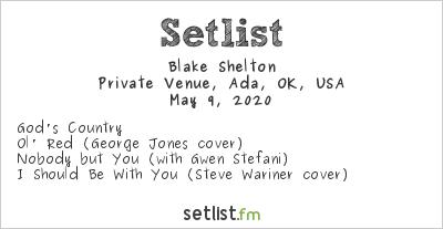 Blake Shelton at Private Venue, Ada, OK, USA Setlist