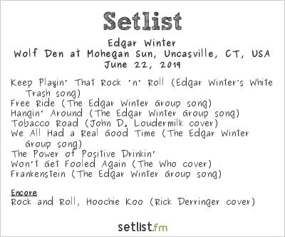 Edgar Winter at Wolf Den at Mohegan Sun, Uncasville, CT, USA Setlist