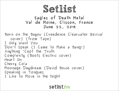 Eagles of Death Metal Setlist Hellfest 2019 2019