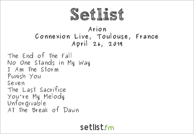 Arion Setlist Le Connexion Café, Toulouse, France 2019