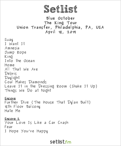 Blue October Setlist Union Transfer, Philadelphia, PA, USA 2019