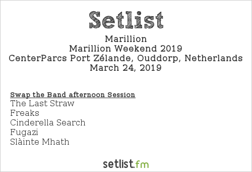 Marillion Setlist Marillion Weekend Convention NL 2019, Marillion Weekend 2019