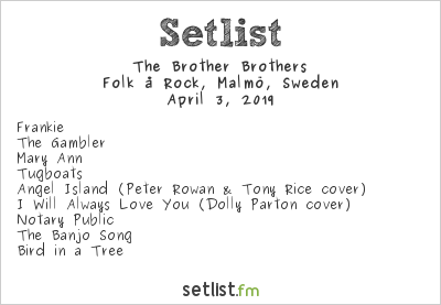 The Brother Brothers Setlist Folk å Rock, Malmö, Sweden 2019