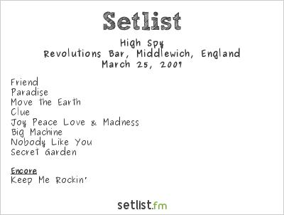 High Spy Setlist Revolutions Bar, Middlewich, England 2007
