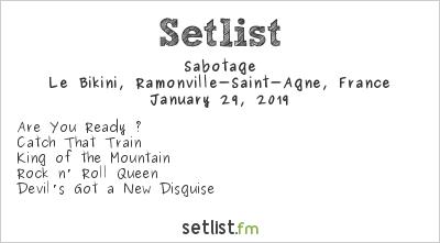 Sabotage Setlist Le Bikini, Ramonville-Saint-Agne, France 2019
