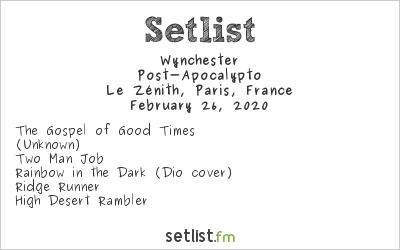Wynchester Setlist Le Zénith, Paris, France 2020, Post-Apocalypto