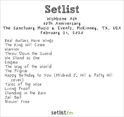 Wishbone Ash at The Sanctuary Music & Events, McKinney, TX, USA Setlist