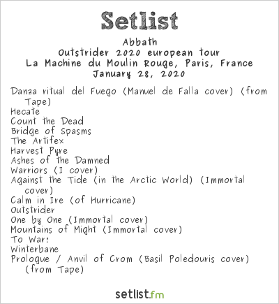 Abbath Setlist La Machine du Moulin Rouge, Paris, France 2020, Outstrider 2020 european tour