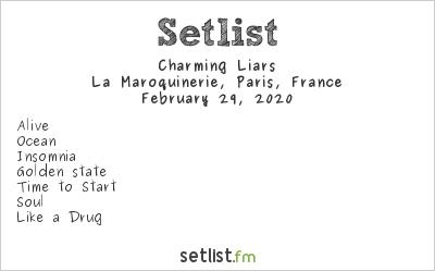 Charming Liars Setlist La Maroquinerie, Paris, France 2020