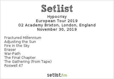 Hypocrisy Setlist O2 Academy Brixton, London, England, European Tour 2019