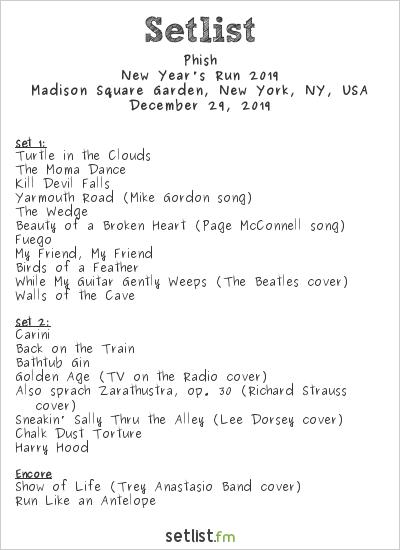Phish Setlist Madison Square Garden, New York, NY, USA, New Year's Run 2019