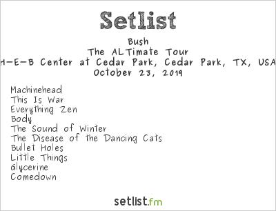 Bush Setlist H-E-B Center at Cedar Park, Cedar Park, TX, USA 2019, The ALTimate Tour