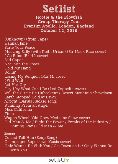 Hootie & the Blowfish Setlist Eventim Apollo, London, England 2019, Group Therapy Tour