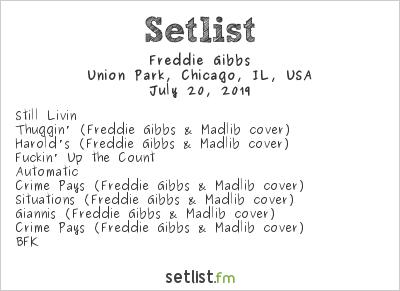 Freddie Gibbs Setlist Pitchfork Music Festival 2019 2019