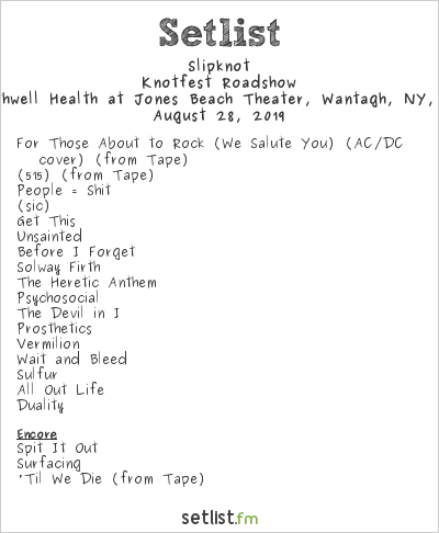 Slipknot Setlist Northwell Health at Jones Beach Theater, Wantagh, NY, USA 2019, Knotfest Roadshow