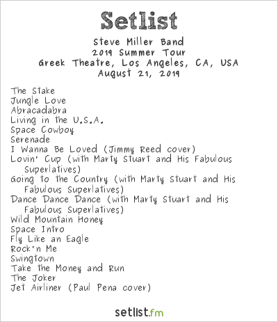 Steve Miller Band Setlist Greek Theatre, Los Angeles, CA, USA 2019, 2019 Summer Tour