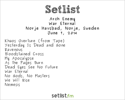 Arch Enemy Setlist Sweden Rock Festival 2014 2014, War Eternal