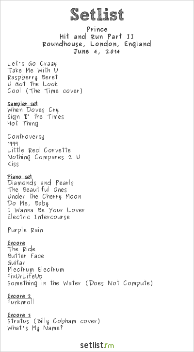 Prince Setlist Roundhouse, London, England 2014, Hit and Run Part II